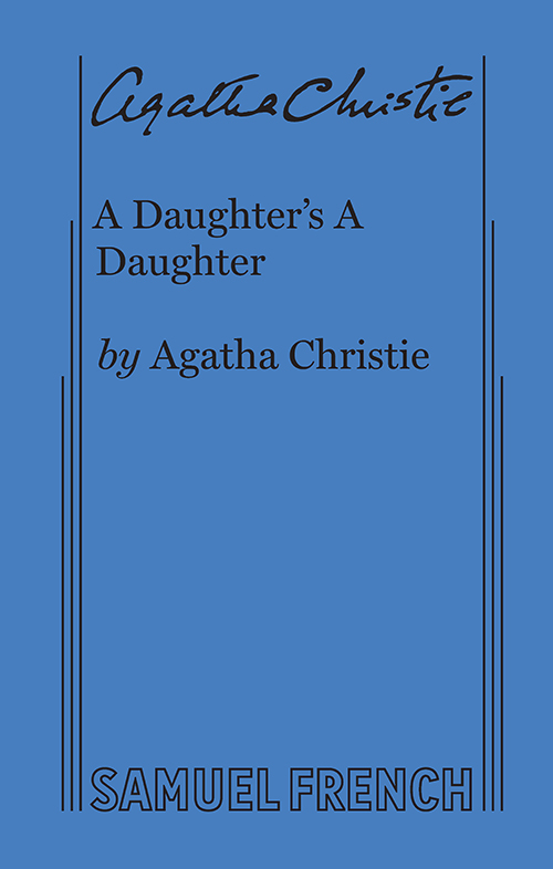 A Daughter's A Daughter - Play