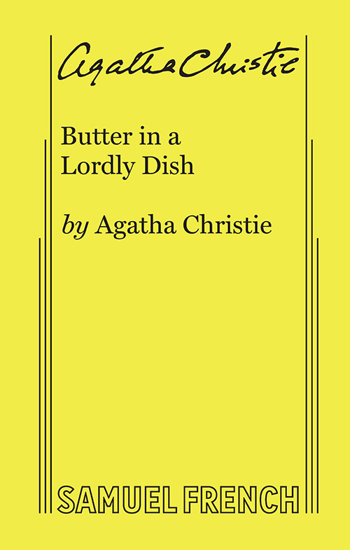 Butter in a Lordly Dish - Play