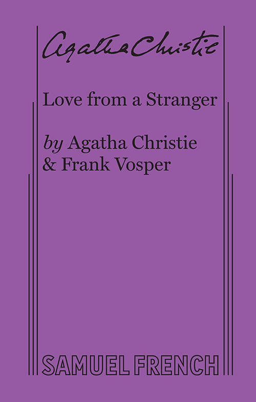 Love From A Stranger - Play